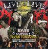LIVE&LIVE VOL3 BASS ODYSSEY JAPAN TOUR 2015